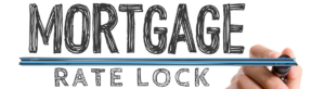 mortgage rate lock Locking An Interest Rate With Top Lender in Dallas TX